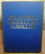 GRANDES BATALLAS NAVALES DE LA PRIMERA Y SEGUNDA GUERRA MUNDIAL 1914-1945