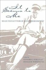 It Seems to Me: Selected Letters of Eleanor Roosevelt-ExLibrary