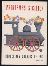 Cartolina pubblicitaria AK Printemps Sicilien Chemins de fer treno FS L Tezza ax