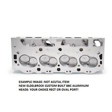 EDELBROCK BBC ALUMINUM HEADS (YOUR CHOICE OVAL OR RECT PORT)