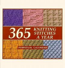 365 Knitting Stitches a Year : Perpetual Calendar (all years) (2002, Spiral)