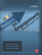 Return on Engagement: Content, Strategy, and Design Techniques for Digital Marke
