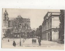 Le Mans Cathedrale & Theatre Place Des Jacobins France Vintage Postcard 796a