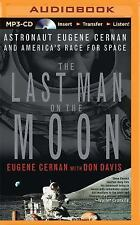 The Last Man on the Moon by Eugene Cernan (2015, MP3 CD, Abridged)