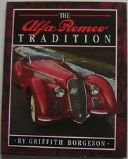 Alfa Romeo Tradition by Borgeson from 1910 inc. 164 P2 P3 1600 6C 1750 8C 158 33