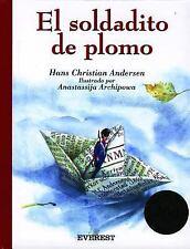 El Soldadito De Plomo/The Lead Soldier (Clasicos Rascacielos) (Spanish-ExLibrary