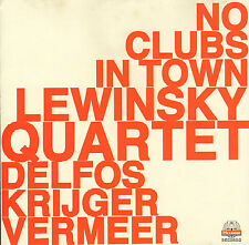 LEWINSKY QUARTET - No Clubs in Town (2004 DUTCH JAZZ CD)