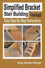 Simplified Bracket Stair Building by Greg Vanden Berge (2012, Paperback)
