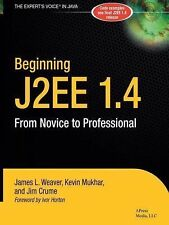 Beginning J2EE 1.4: From Novice to Professional (Apress Beginner Series) James