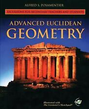 Advanced Euclidean Geometry : Excursions for Secondary Teachers and Students...