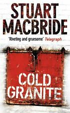 STUART MACBRIDE __ COLD GRANITE __ BRAND NEW __ FREEPOST UK