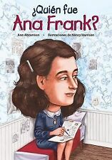 Quien fue Ana Frank? / Who Was Anne Frank? Spanish Edition