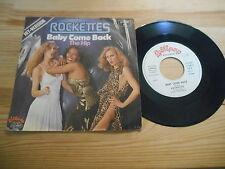 """7"""" Pop Rockettes - Baby Come Back / The Hip LOLLIPOP REC"""