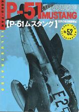 KOKU FAN ILLUSTRATED 52 WW2 P-51 MUSTANG USAAF_KOREA_F-6_P-82_ANG_RAF_RCAF_RAAF