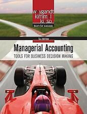Managerial Accounting: Tools for Business Decision Making- 5th Edition by Weygan