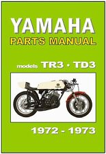 YAMAHA Parts Manual TR3 and TD3 1972 and 1973 Replacement Spares Catalog List