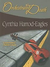 Orchestrated Death: #1 Bill Slider (Felony & Mayhem Mysteries): Harrod-Eagles,