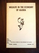 Wildlife in The Economy of Alaska Report Book 1957 Commercial Value