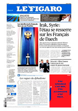 Le Figaro 28.2.2017 N°22567*DÉFILÉ mode PARIS*Intellectuels Fr POUTINE**Fr DAESH