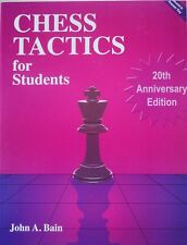 Chess Tactics for Students - 20th Anniversary Edition- John A. Bain