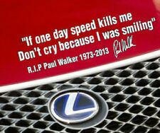 If One Day Paul Walker Sticker Speed Car Decal Kills Me Vinyl Rip Window Bumper