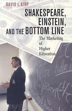 Shakespeare, Einstein, and the Bottom Line: The Marketing of Higher Ed-ExLibrary