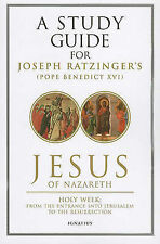 Jesus of Nazareth: A Story Guide: Part two: Holy Week from the Entrance into...