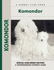 Komondor (Comprehensive Owner's Guide)