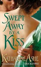 Swept Away By a Kiss (Rogues of the Sea) Ashe, Katharine Mass Market Paperback