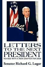 Letters to the Next President (2nd edition): Revised with a new Chapte-ExLibrary