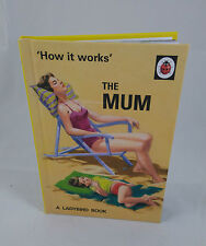 'How it works' The Mum A Ladybird Book Retro Adults Fun Mother's Day gift New