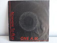 ONE A.M. Nowhere to run DIS 7860