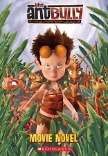 G, The Ant Bully: Movie Novel, Judy Katschke, 0439856833, Book