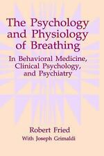 The Psychology and Physiology of Breathing: In Behavioral Medicine, Cl-ExLibrary