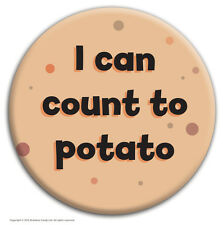 """Brainbox Candy """"Count to Potato"""" badge funny rude hen stag do cheap gift cheeky"""