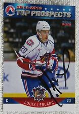 Montreal Canadiens Louis Leblanc Signed 11/12 AHL Top Prospects Card Auto