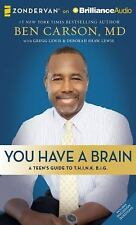 You Have a Brain : A Teen's Guide to Think Big by Ben Carson (2015, CD,...