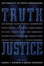 Truth v.Justice: The Morality of Truth Commissions by Princeton University...