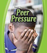 Peer Pressure (Tough Topics)