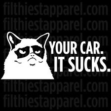 "GRUMPY CAT ""Your Car. It Sucks"" Meme Funny Angry Cat Vinyl Decal Sticker"