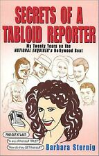 Secrets of a Tabloid Reporter...My Twenty Years on the National Enquirer's Holly