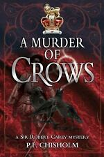 A Murder of Crows: A Sir Robert Carey Mystery (Sir Robe