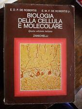Biologia della cellula e molecolare di De Robertis 4° ed. Zanichelli 1981
