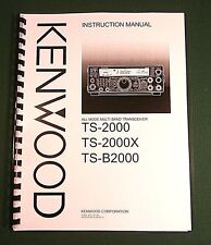Kenwood TS-2000 Instruction Manual - Premium Card Stock Covers & 32 LB Paper!