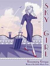 NEW - Sky Girl by Griggs, Rosemary