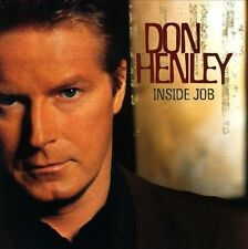 Don Henley - Inside Job (CD W Bros.) Felder, Paich, Maxine Waters, Randy Jackson