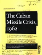 Cuban Missile Crisis, 1962: A National Security Archive Documents Reader, , Good