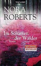 Im Schatten der Wälder   Nora Roberts  Taschenbuch ++Ungelesen++