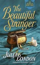 The Beautiful Stranger by Julia London (The Rogues of Regent St. #3) (2001) 5970