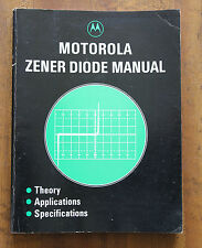 Motorola Zener Diode Manual 1980 Theory Applications Specifications paperback